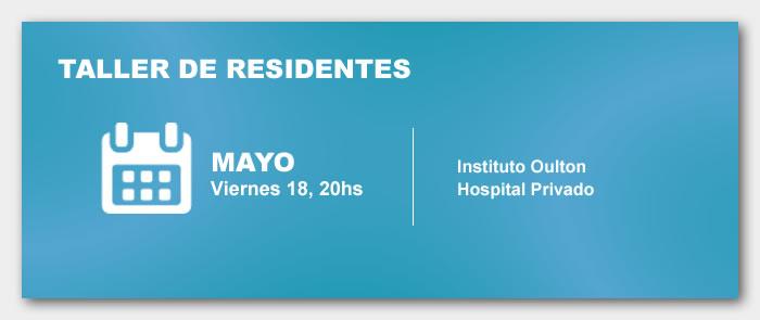 Taller de Residentes Mayo 2017